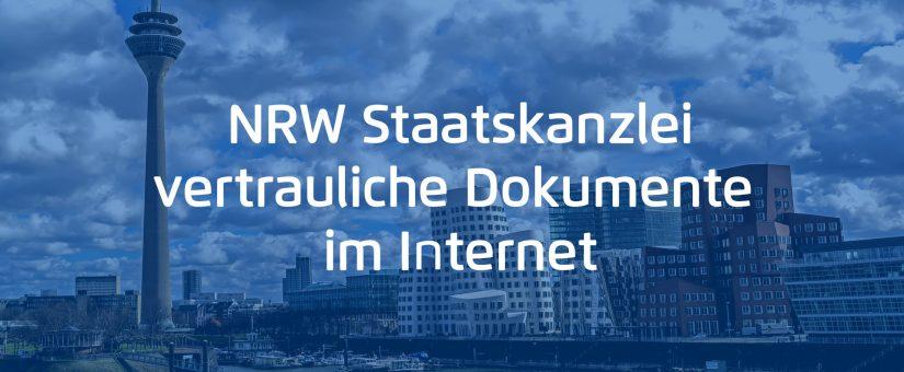 NRW Staatskanzlei – vertrauliche Dokumente im Internet