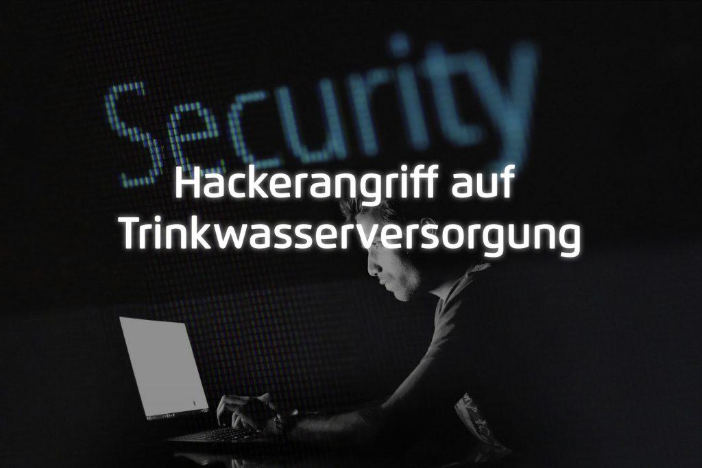 Hackerangriff Wasserversorge