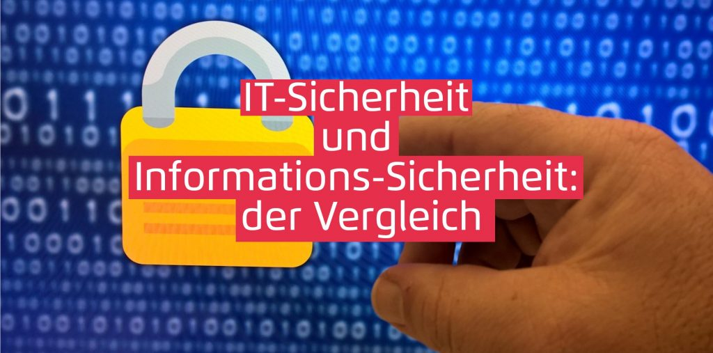 IT-Sicherheit und Informationssicherheit