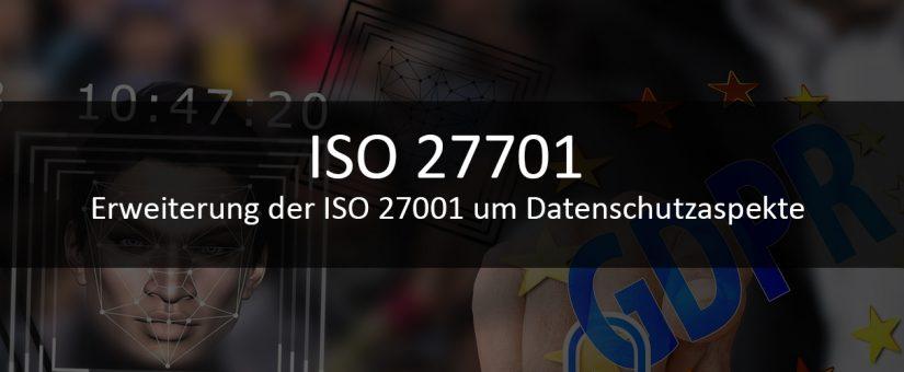 ISO 27701 als Ergänzung für das ISMS auf Basis der ISO 27001